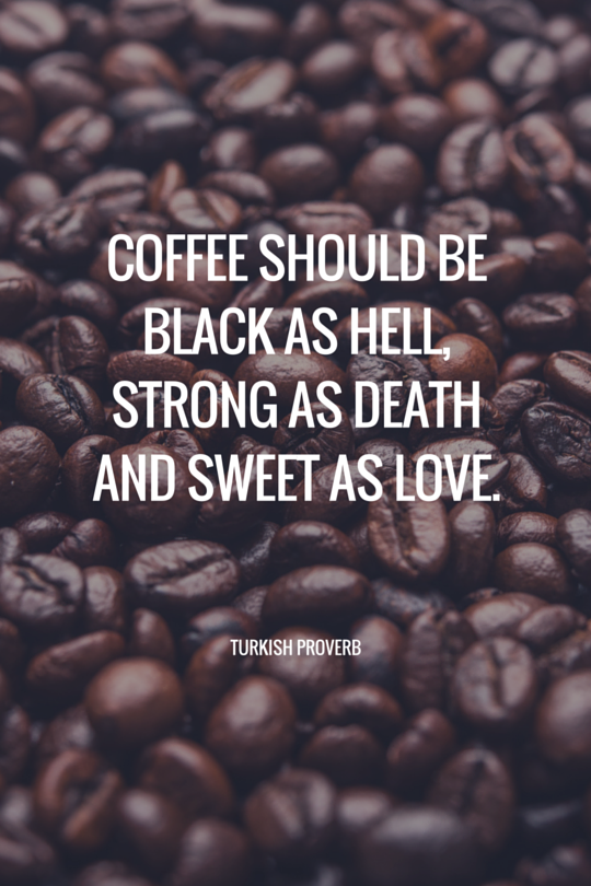25 Coffee Quotes: Funny Coffee Quotes That Will Brighten Your Mood ... #tooMuchCoffee
