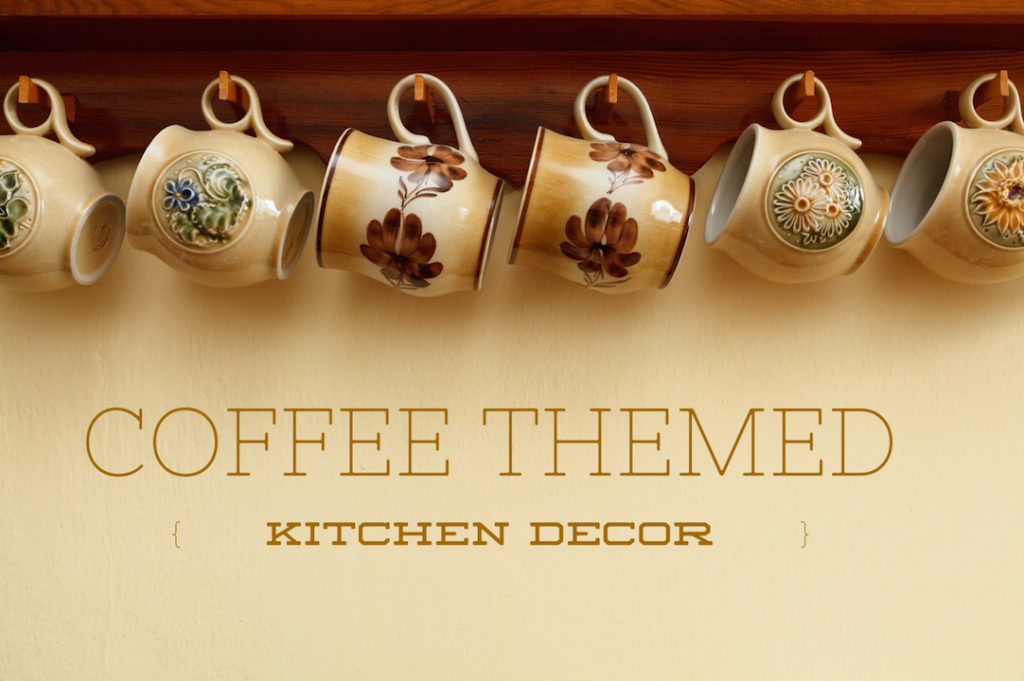 coffee themed kitchen accessories coffee themed kitchen decor make your kitchen as cozy and 5528