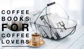 14 Must Read Coffee Books for Coffee Lovers
