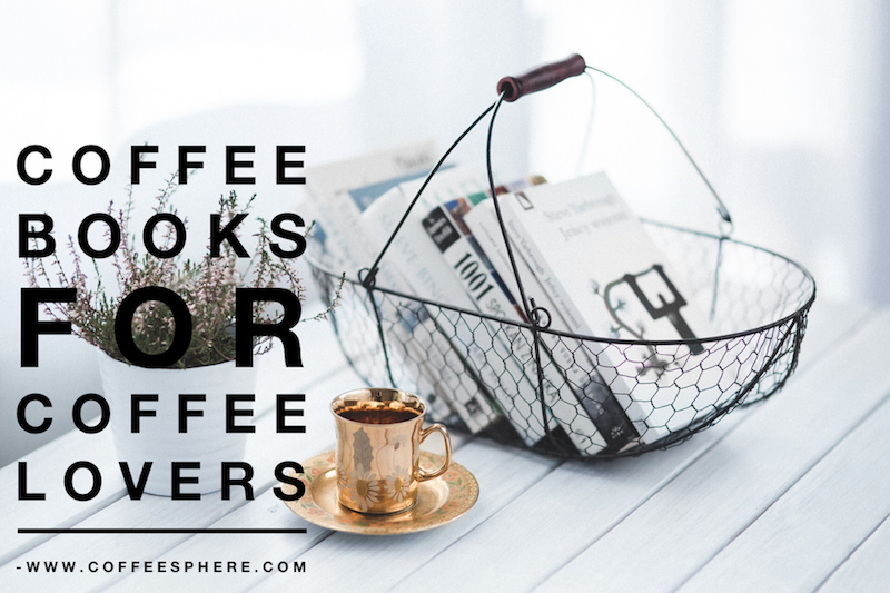 coffee books for coffee lovers