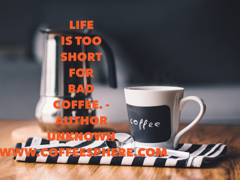 22 Coffee Quotes To Live By Coffeesphere