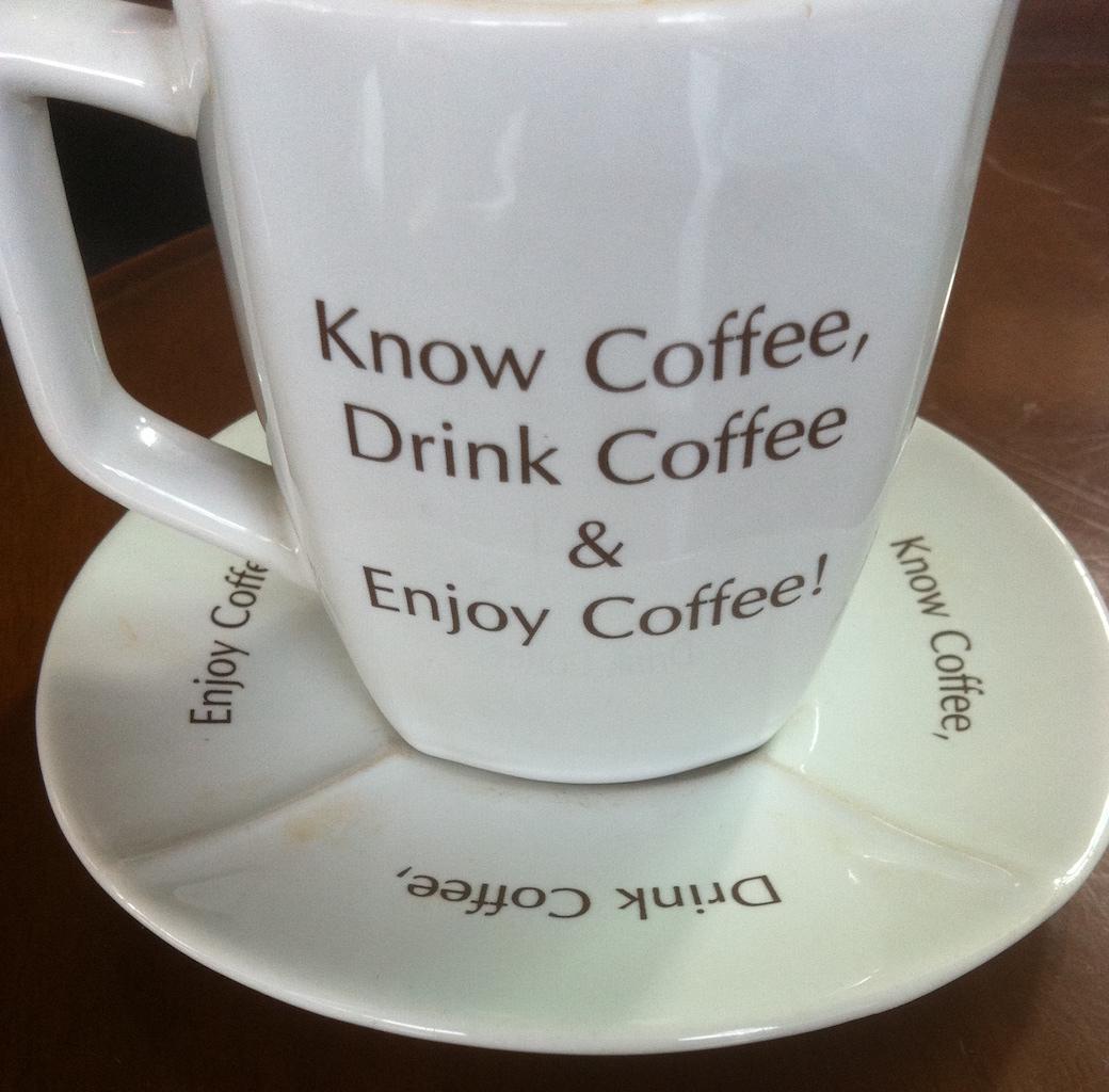 Know coffee, drink coffee, enjoy coffee