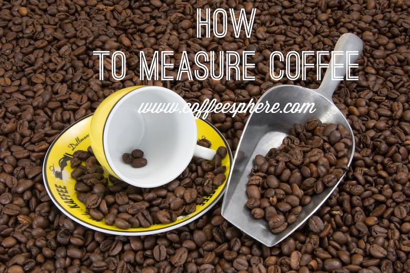 How to measure coffee