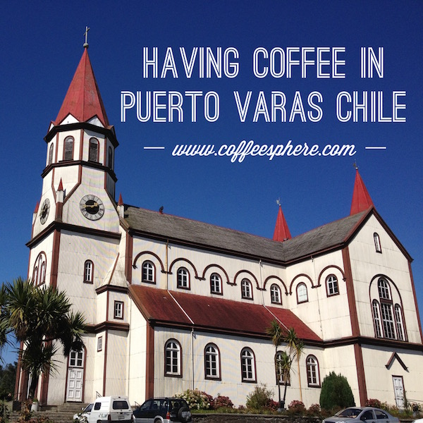 Coffee in Puerto Varas