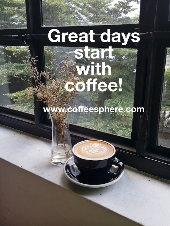 Great days start with coffee