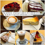 Kaffee and Kuchen in Germany (Coffee and Cake)