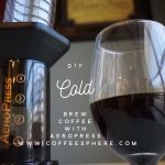 How to Make Cold Brew Coffee with Aeropress