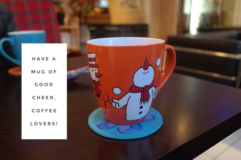 Have a mug of good cheer