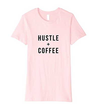 hustle + coffee t-shirt