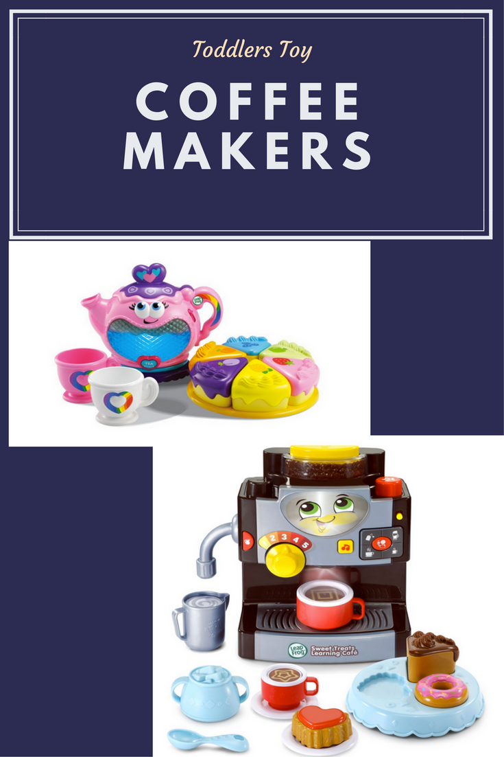Toddler Toy Coffee Makers And Tea Sets Coffeesphere