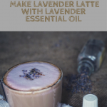 How to Make Lavender Latte with Lavender Essential Oil