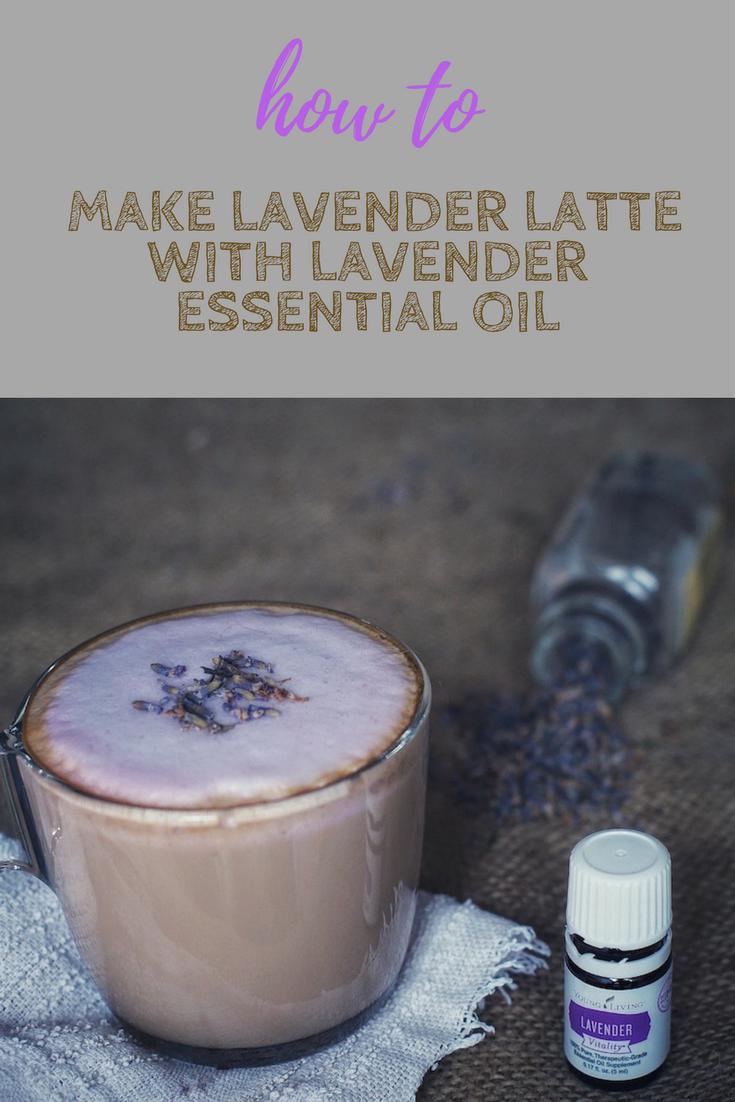 Make Lavender Latte with Lavender Essential Oil