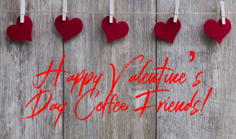 Delightful Valentine's Day Coffee Quotes for Those Who Love Coffee