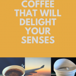 Airline Coffee That Will Delight Your Senses